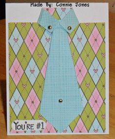 Another masculine card but it needed to have pink so I decided to make a shirt card & tie.