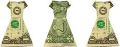 Dollar Bill Origami Dress - I always fold money into fun shapes when giving as a gift