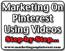 Use Youtube for marketing on Pinterest, read the full article...http://marketingonpinterest.com/2012/10/17/marketing-on-pinterest-using-youtube-videos/