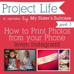 My Sisters Suitcase: How to Print Phone & Instagram Pics {for Project Life}