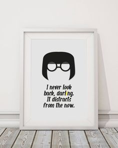 The Incredibles Edna Mode Never Look Back Darling Quote Minimal Style Poster Print is part of Motivational quote Disney Mott Disney Motto, Disney Quotes, Darling Quotes, Edna Mode, Design Mandala, Watercolor Quote, Never Look Back, Boy Tattoos, Birthday Quotes