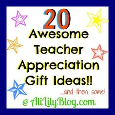 20 Awesome Teacher Appreciation Gift Ideas.