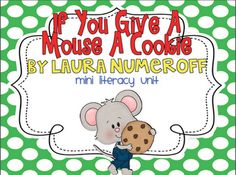 Live, Love, Laugh Everyday in Kindergarten: If You Give A Mouse A Cookie FREEBIE