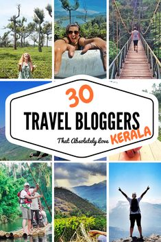 30 Professional travel bloggers who LOVE Kerala, India.  Have you been here before?