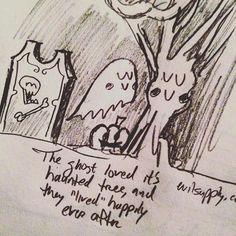 """And the ghost loved its haunted tree and they 'lived' happily ever after."" Super quick pencil comic 'tis the season!"