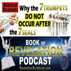 Seven Seals, Seven Trumpets, order, connecting, which comes first, Book of Revelation, The Revelation of Jesus Christ