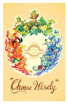 Choose Wisely by ~onemegawatt on deviantART (Starter Pokémon)