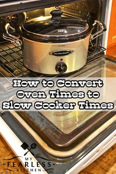 How to Convert Oven Times to Slow Cooker Times from My Fearless Kitchen. Have you ever wanted to convert an oven recipe to a slow cooker recipe? The first step is to know how long it will need to cook in your slow cooker. #kitchentips #kitchenhacks #printables #slowcooker #crockpot