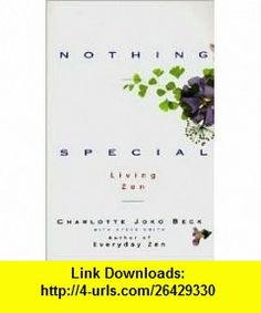 Nothing Special 1st (first) edition Text Only Charlotte J. Beck ,   ,  , ASIN: B004V1417M , tutorials , pdf , ebook , torrent , downloads , rapidshare , filesonic , hotfile , megaupload , fileserve
