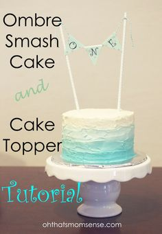 Ombre Smash Cake Tutorial
