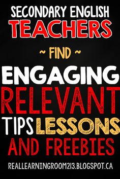 ENGLISH TEACHERS-check out Real Learning in Room 213 for lots of ideas to engage your students