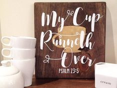My Cup Runneth Over Wood Sign Coffee Sign by BlairsBabyBlocks