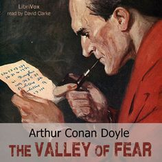 read by David Clarke - The Valley of Fear - by Doyle - unread - 5 to 10 HRS