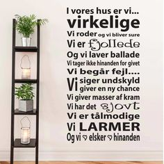 Wallstickers → DK's bedste udvalg - Køb din wallsticker her → Cat Quilt, Best Memes, Proverbs, Wise Words, Sweet Home, Wisdom, Positivity, Motivation, House Styles
