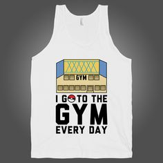 I Go To The Gym Every Day on a White Tank Top – Stride Fitness Apparel