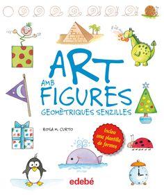 NOVEMBRE-2016. Rosa M. Curto. Art amb figures geomètriques senzilles. Manualitats. Llibre recomanat.