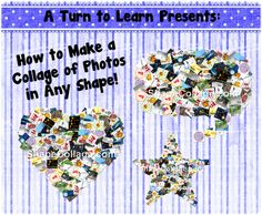 how to make a collage of photos in any shape!  how cute would this be with pictures of your students?!