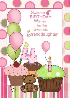 Granddaughter Sweetest Birthday Wishes, cupcakes and balloons card. Personalize any greeting card for no additional cost! Cards are shipped the Next Business Day. Happy Birthday Cousin Female, Birthday Wishes For Kids, Cousin Birthday, Happy 4th Birthday, Birthday Cards, Pink And Green, Balloons, Birthdays, Greeting Cards