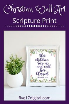 This ultra violet wall art print featuring the Scripture from Proverbs is a great addition to any Christian home. It would make a fabulous gift for mom to show her how much you appreciate her. Christian Wall Art, Christian Gifts, Printable Bible Verses, Printable Wall Art, Wall Art Prints, Poster Prints, Scripture Wall Art, Wooden Wall Art, Proverbs 31