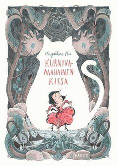 """""""Magdalena Hain uutuus Kurnivamahainen kissa on pieni satutimantti."""" - Aamulehti 13.10.2017"""