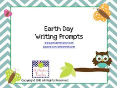 Earth Day Writing Prompts » A Modern Teacher