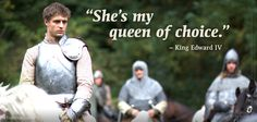King Edward IV defends his queen in episode 1 of #TheWhiteQueen