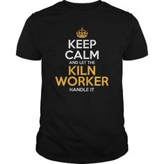 Awesome Tee For Kiln Worker T Shirts, Hoodies. Check price ==► https://www.sunfrog.com/LifeStyle/Awesome-Tee-For-Kiln-Worker-125755855-Black-Guys.html?41382