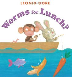 Worms for Lunch? by Leonid Gore reviewed by Katie Fitzgerald @ storytimesecrets.blogspot.com
