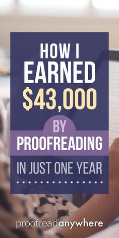 Was it easy? Nope! But I worked my butt off as a proofreader -- and earned more than $40k. via @#