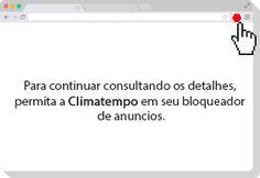 navegador de internet com a mensagem no centro: Para continuar consultando os detalhes permita a Climatempo em seu bloqueador de anuncios