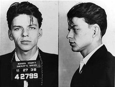 The hottest mugshot in world history. Period. Btw, this is Frank Sinatra, and I'm not really into his music. Yeah.. Cool story bro.