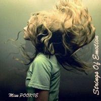 Miss POOKIE ▲ Strings Of Emotion by Miss POOKIE ♪♫ on SoundCloud