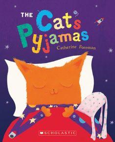 The Cat's Pyjamas by Catherine Foreman