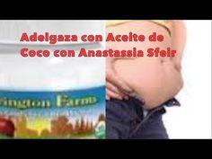 Adelgaza MILAGROSAMENTE Con ACEITE DE COCO / Lose Weight Fast With Coconut Oil Anastassia Sfeir
