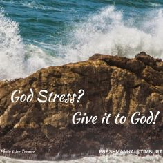 Fresh Manna by Pastor Tim Burt Have you felt overwhelmed lately? Most of us do at different times. When I was younger in life and in the Lord, I felt that way far too often. So did Renee. Back then…