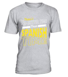 """# There's No Better Time Than Spanish Learning T-Shirt .  Special Offer, not available in shops      Comes in a variety of styles and colours      Buy yours now before it is too late!      Secured payment via Visa / Mastercard / Amex / PayPal      How to place an order            Choose the model from the drop-down menu      Click on """"Buy it now""""      Choose the size and the quantity      Add your delivery address and bank details      And that's it!      Tags: Grab this language arts gift…"""