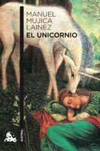 el unicornio-manuel mujica lainez-9788432248412 My Books, Movie Posters, Painting, Pink, New Books, Cover Books, Unicorn, Writers, Bookstores