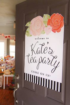 Printable tea party welcome sign Floral by PrettiestPrintShop