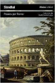 Paseos+por+Roma+/+Stendhal+;+prólogo,+selección+y+notas+de+David+García+López+;+traducción+de+Consuelo+Berges