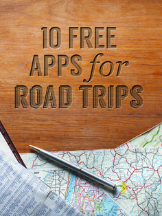 10 great apps for road trips. Very necessary. | #travel #roadtrip