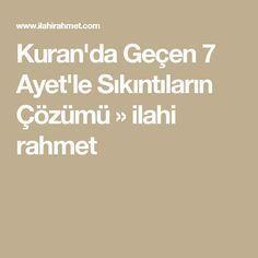 Kuran'da Geçen 7 Ayet'le Sıkıntıların Çözümü » ilahi rahmet