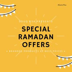#Souq KSA Presents  Special #Ramadan #Offers  Buy the #Branded Products at Best Prices  Grab this Opportunity! Hurry UP!  #SavioPlus
