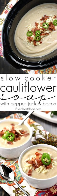 Slow Cooker Cauliflower Soup with Pepper Jack & Bacon ~ a creamy, silky, crock pot soup that balances healthy, vitamin-packed cauliflower with zesty cheese and decadent bacon...and since it starts with frozen cauliflower, it couldn't be any simpler to make!   FiveHeartHome.com
