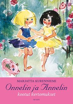 Onneli ja Anneli by Maija Karma. Books To Read, My Books, Book Tv, Music Tv, Alter Ego, Editorial Design, All Art, Tinkerbell, Karma