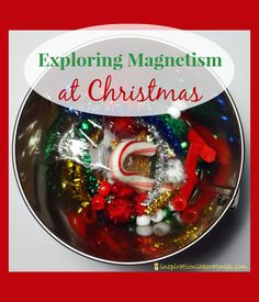 Exploring Magnetism at Christmas - Day 12 of our Christmas Science Advent Calendar