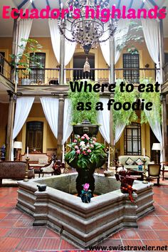 Ecuador's highlands: where to eat as fine food lover - 4 restaurant recommendations for foodies from Quito (Restaurant Urko & Restaurant Zazu) to Cuenca (Restaurant Casa Alonso at Hotel Mansion Alcazar) to Guyaquil (Restaurant Le  Gourmet at Hotel Oro Verde)