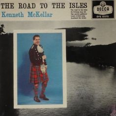 "7"" 45RPM The Road To The Isles EP by Kenneth McKellar from Decca (DFE 6575)"