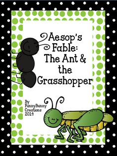 The Ant & the Grasshopper;  Aesop's Fable.  Here's a fun way to teach character traits as well as reading fluency, vocabulary, expository and opinion writing, planning, and much more.