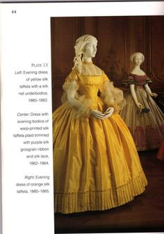 Wow, now that's an evening dress! Not sure about their other fashion choices (i.e., the practicality of the hoopskirt) during this time period, but that is a beautiful shade of yellow for a dance.