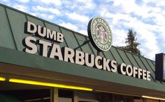 Dumb Starbuck Coffee. Un café parodique ouvre à Los Angeles !